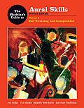 The Musician's Guide to Aural Skills: Ear Training and Composition (Musician's Guide)