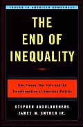 End Of Inequality One Person One Vote & The Transformation Of American Politics