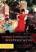 Norton Anthology of Western Music #02: Norton Anthology of Western Music, Volume 2: Classic to Romantic Cover