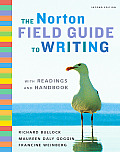 Norton Field Guide to Writing with Readings & Handbook 2nd edition