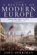 History of Modern Europe 3rd Edition From the Renaissance to the Present