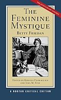 The Feminine Mystique (Norton Critical Editions) Cover