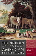 Norton Anthology of American Literature, Volume a (8TH 12 Edition)