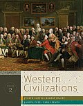 Western Civilizations, Volume 2 (17TH 11 - Old Edition)