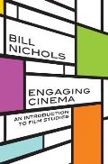 Engaging Cinema An Introduction to Film Studies