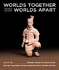 Worlds Together Worlds Apart A History Of The World Beginnings Through The Fifteenth Century
