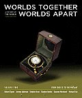 Worlds Together Worlds Apart A History Of The World From 1000 Ce To The Present