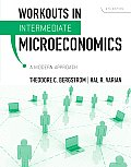 Workouts In Intermediate Microeconomics For Intermediate Microeconomics A Modern Approach Eighth Edition