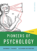 Pioneers of Psychology (4TH 12 Edition)