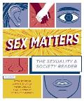 Sex Matters: the Sexuality and Society Reader (4TH 14 Edition)