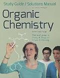 Organic Chemistry - Study Guide / Solution Manual (5TH 13 Edition)