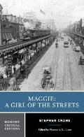 Maggie a Girl of the Streets A Story of New York