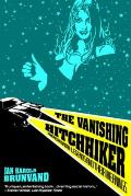 Vanishing Hitchhiker American Urban Legends & Their Meanings