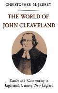 World of John Cleaveland Family & Community in Eighteenth Century England