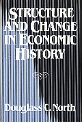 Structure and Change in Economic History (81 Edition)
