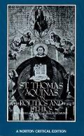 St Thomas Aquinas on Politics & Ethics A New Translation Backgrounds Interpretations