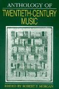 Anthology of Twentieth Century Music (92 Edition)
