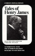 Tales Of Henry James The Texts Of The