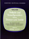 Prelude and Transfiguration From Tristan and Isolde (85 Edition)