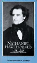 Nathaniel Hawthornes Tales Authoritative Texts Backgrounds Criticism