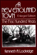 New England Town The First Hundred Years Dedham Massachusetts 1636 1736