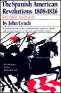 Spanish American Revolution 1808 1826