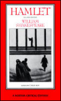 Hamlet: An Authoritative Text, Intellectual Backgrounds, Extracts from the Sources, Essays in Criticism (Norton Critical Edition)
