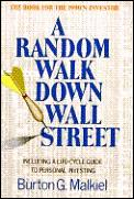 Random Walk Down Wall Street Including a Life Cycle Guide to Personal Investing 5th Edition