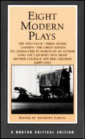 Eight Modern Plays Authoritative Texts Backgrounds & Criticism