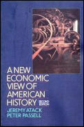 New Economic View of American History From Colonial Times to 1940