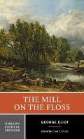 Mill on the Floss An Authoritative Text Backgrounds & Contemporary Reactions Criticism