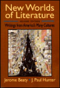 New Worlds of Literature: Writings from America's Many Cultures