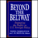 Beyond the Beltway: Engaging the Public in U.S. Foreign Policy