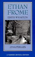 Ethan Frome Authoritative Text Backgrounds & Contexts Criticism