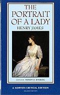 Portrait of a Lady An Authoritative Text Henry James & the Novel Reviews & Criticism