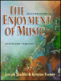 Enjoyment Of Music 7th Edition Standard Version