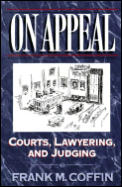 On Appeal Courts Lawyering & Judging