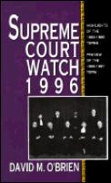 Supreme Court Watch, 1996