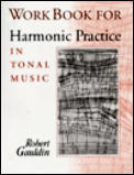 Workbook For Harmonic Practice In Tonal