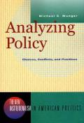 Analyzing Policy Choices Conflicts & Practices