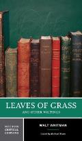 Leaves of Grass and Other Writings ((Rev)02 Edition)