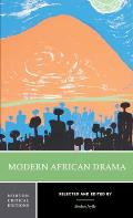 Modern African Drama Backgrounds & Criticism