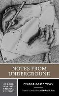 Notes From Underground An Authoritative