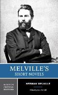 Melville's Short Novels: Authoritative Texts, Contexts, Criticism (Norton Critical Edition) Cover