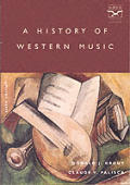 History of Western Music 6TH Edition