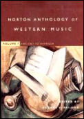 Norton Anthology of Western Music #01: Norton Anthology of Western Music: Ancient to Baroque Cover