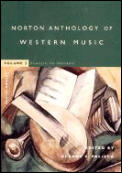 Norton Anthology of Western Music #2: Norton Anthology of Western Music: Classic to Modern