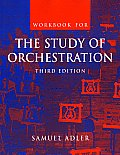 Workbook For The Study Of Orchestrat 3rd Edition