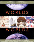 Worlds Together, Worlds Apart : a History of the Modern World (1300 To the Present) (02 - Old Edition)