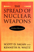 Spread of Nuclear Weapons A Debate Renewed With New Sections on India & Pakistan Terrorism & Missile Defense